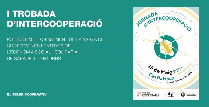 I TROBADA D'INTERCOOPERACIÓ DE COOPERATIVES