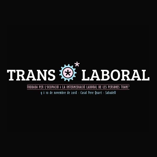 TransLaboral, la primera trobada per a la inserció laboral de les persones trans*